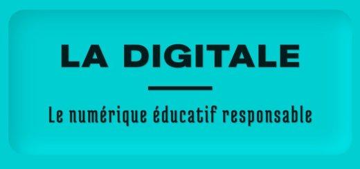 La digitale. Des outils numériques et responsables pour les enseignants